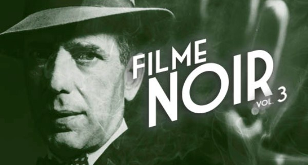 "thumb filmenoir3 - Cine Noir - ""A Maleta Fatídica"" e ""Sombras do Mal"""