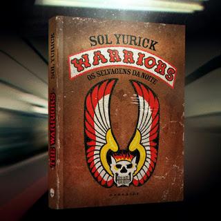 """the warriors livro sol yurick darksidebooks - """"The Warriors - Os Selvagens da Noite"""", de Walter Hill"""