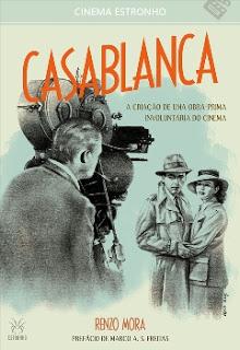 """20150409 casablanca frente1 - Entrevista com Renzo Mora, autor do livro: """"Casablanca - A Criação de Uma Obra-Prima Involuntária do Cinema"""""""