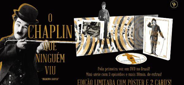 "O CHAPLIN QUE NINGUEM VIU1 - ""O Chaplin Que Ninguém Viu"", de David Gill e Kevin Brownlow"