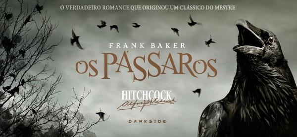 "os passaros site darkside banner - ""Os Pássaros"", de Alfred Hitchcock"