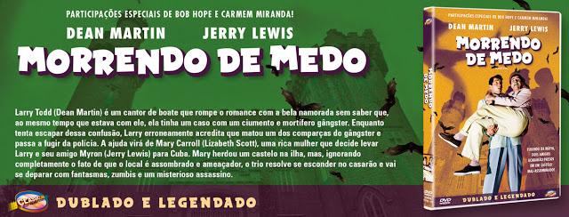 """propaganda Morrendo de medo - Jerry Lewis e Dean Martin - """"Sofrendo da Bola"""" e """"Morrendo de Medo"""""""