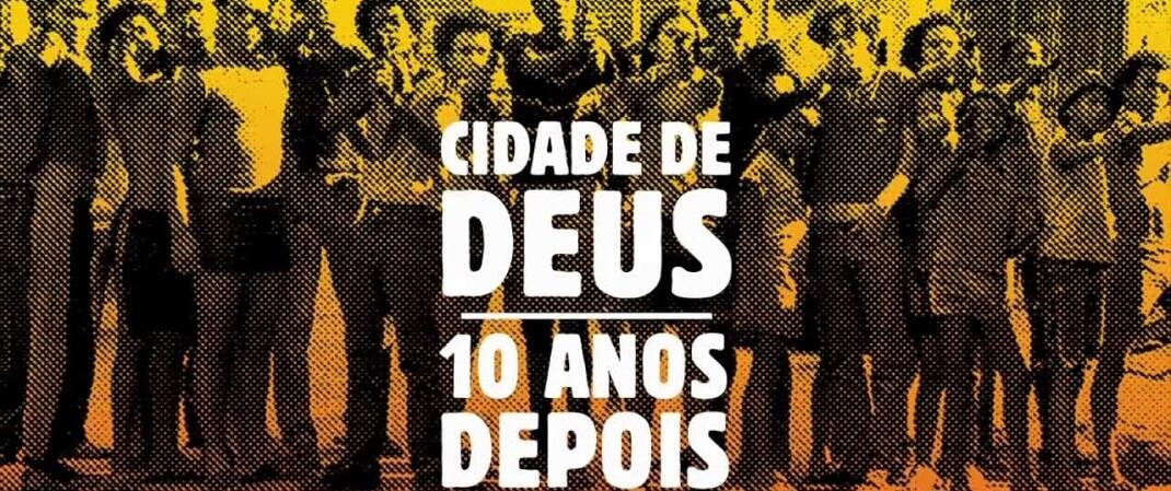 Cidade de Deus 10 Anos Depois 2 - 10 ótimos filmes brasileiros para ver agora na NETFLIX