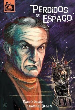 """PERDIDOS NO ESPACO 1465316076590051SK1465316076B - Os 12 melhores episódios da série clássica """"Perdidos no Espaço"""" (1965-1968)"""
